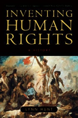 Inventing Human Rights By Hunt, Lynn